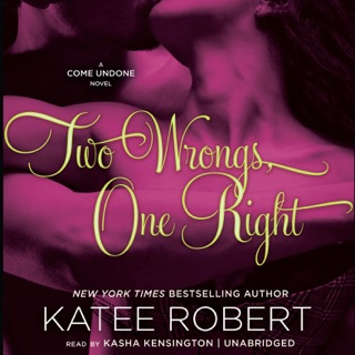Two Wrongs, One Right: A Come Undone Novel E-Book Download