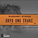Oryx and Crake - Die MaddAddam Trilogie 1 (Ungekürzt) MP3 Audiobook