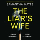 The Liar's Wife (Unabridged) MP3 Audiobook