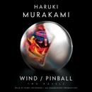 Wind/Pinball: Two novels (Unabridged) MP3 Audiobook