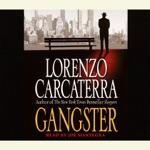 Gangster: A Novel (Abridged)