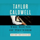The Sound of Thunder: The Great Novel of a Man Enslaved by Passion and Cursed by His Own Success MP3 Audiobook
