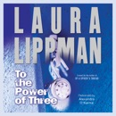 To the Power of Three MP3 Audiobook