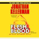 Flesh and Blood: An Alex Delaware Novel (Abridged) MP3 Audiobook