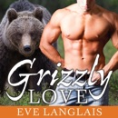 Grizzly Love MP3 Audiobook