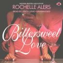 Bittersweet Love MP3 Audiobook