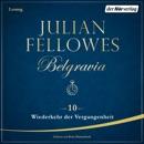 Belgravia (10) - Wiederkehr der Vergangenheit MP3 Audiobook