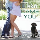 Then Came You MP3 Audiobook