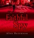 The Faithful Spy (Unabridged) MP3 Audiobook
