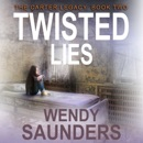 Twisted Lies: The Carter Legacy, Book 2 (Unabridged) MP3 Audiobook