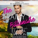 The Brainy Billionaire: Getaway Bay Beach Club Series MP3 Audiobook