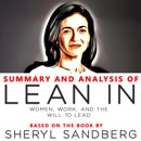 Summary and Analysis of Lean In: Women, Work, and the Will to Lead MP3 Audiobook