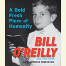 A Bold Fresh Piece of Humanity (Unabridged) MP3 Audiobook