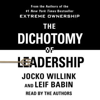 The Dichotomy of Leadership MP3 Download