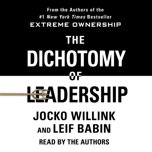 The Dichotomy of Leadership Listen, MP3 Download