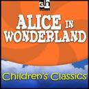 Alice in Wonderland: Children's Classics MP3 Audiobook