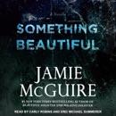 Something Beautiful: A Novella MP3 Audiobook