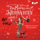 Das Mädchen, das Weihnachten rettete MP3 Audiobook