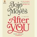 After You: A Novel (Unabridged) MP3 Audiobook