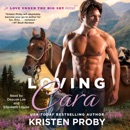 Loving Cara (Unabridged) MP3 Audiobook