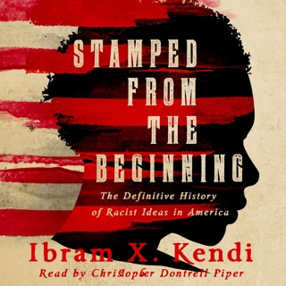 Stamped from the Beginning: A Definitive History of Racist Ideas in America MP3 Download