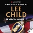 Trappola mortale: Le avventure di Jack Reacher MP3 Audiobook