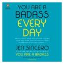 You Are a Badass Every Day: How to Keep Your Motivation Strong, Your Vibe High, and Your Quest for Transformation Unstoppable (Unabridged) MP3 Audiobook