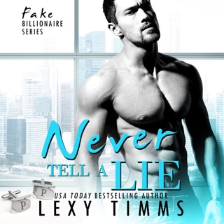 Never Tell a Lie: Fake Billionaire Series, Book 4 (Unabridged) E-Book Download