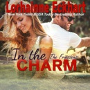 In the Charm: The Friessens, Book 13 (Unabridged) MP3 Audiobook