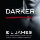 Download Darker: Fifty Shades Darker as Told by Christian (Unabridged) MP3