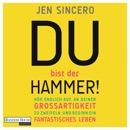 Du bist der Hammer! MP3 Audiobook