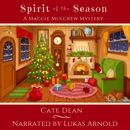Spirit of the Season: Maggie Mulgrew Mysteries, Book 3 (Unabridged) MP3 Audiobook