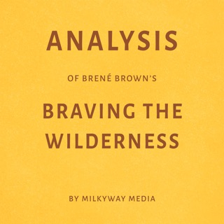 Analysis of Brené Brown's Braving the Wilderness (Unabridged) E-Book Download