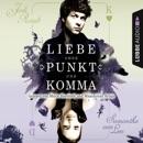 Liebe ohne Punkt und Komma - Teil 2 MP3 Audiobook