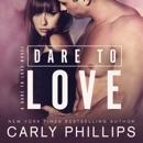Dare to Love: Dare to Love, Book 1 (Unabridged) MP3 Audiobook