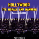 Hollywood: Its Morals and Manners MP3 Audiobook