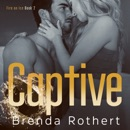 Captive: Fire on Ice, Book 2 (Unabridged) MP3 Audiobook