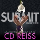 Submit: Songs of Submission, Book 3 (Unabridged) MP3 Audiobook