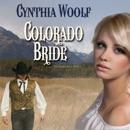 Colorado Bride: Matchmaker & Co., Volume 4 (Unabridged) MP3 Audiobook