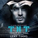 Troubled Nate Thomas: T.N.T. Series, Book 1 (Unabridged) MP3 Audiobook