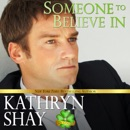 Someone to Believe In: O'Neil Family, Book 1 (Unabridged) MP3 Audiobook