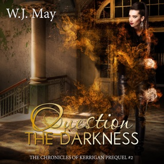 Question the Darkness: The Chronicles of Kerrigan Prequel, Book 2 (Unabridged) E-Book Download