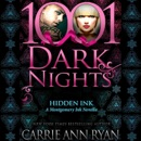 Hidden Ink: A Montgomery Ink Novella - 1001 Dark Nights (Unabridged) MP3 Audiobook