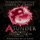 Asunder: The House of Crimson & Clover, Book 4 (Unabridged) MP3 Audiobook