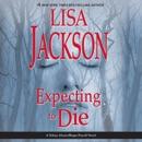 Expecting to Die (Unabridged) MP3 Audiobook