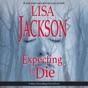 Expecting to Die (Unabridged)