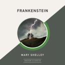 Frankenstein (AmazonClassics Edition) (Unabridged) MP3 Audiobook