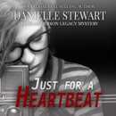 Just For a Heartbeat: Piper Anderson Legacy Mystery Series, Book 2 (Unabridged) MP3 Audiobook