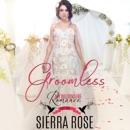Groomless, Part 1 (Unabridged) MP3 Audiobook