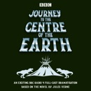 Journey to the Centre of the Earth: BBC Radio 4 full-cast dramatisation MP3 Audiobook